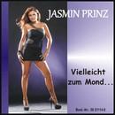 Vielleicht zum Mond/Jasmin Prinz