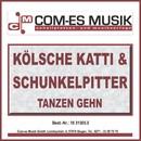 Tanzen gehn (2)/Kölsche Katti & Schunkelpitter