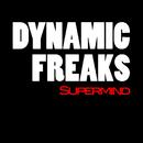 Supermind/Dynamik Freaks