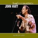Live From Austin TX/John Hiatt