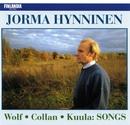 Wolf, Collan, Kuula : Songs/Jorma Hynninen
