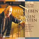 Mein Leben mit den grossen Pianisten/Franz Mohr mit Beat Rink