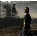 Same Old Man/John Hiatt