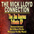 The Jim Reeves Tribute EP/The Mick Lloyd Connection
