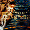 Valivann - Rhythmic Ballads from Both Sides of the North Sea/Kerstin Blodig & Valivann