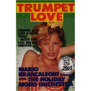 Trumpet Love/Mario Brancaleoni And The Holiday Mood Orchester