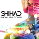 One Will Hear The Other (Radio Edit)/Shihad