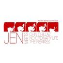 No Ordinary Life (The Remixes)/JEN meets Chin Chillaz