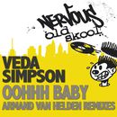 Oohhh Baby - Armand Van Helden Remixes/Veda Simpson