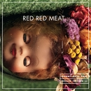 Bunny Gets Paid (Deluxe Edition)/Red Red Meat