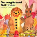 De vergässeni Grittibänz/Karin Glanzmann