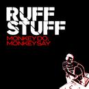 Monkey Do, Monkey Say/Ruff Stuff