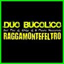 Ragga Montefeltro (feat. Meo DJ, Ghigo DJ & Mauro Naccarato) (Extended Mix)/Duo Bucolico