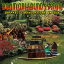 Japanese Translations In DUB/Boom One Sound System