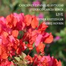 Canciones Españolas Antiguas - Live/Esther Kretzinger