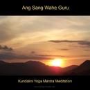 Powerful Kundalini Yoga Mantra Meditation - Ang Sang/Bmp-Music