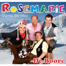 Rosemarie (Après Ski Mix)/De Boore