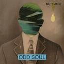Odd Soul/MUTEMATH