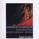 Spanische Klaviermusik/Emma Schmidt