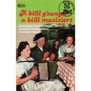 A bissl g'sunga a bissl musizi/Lindberger Klarinettenmusi