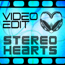 Stereo Hearts/Video Edit