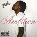 Ambition (Deluxe Version)/Wale
