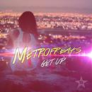 Get Up/Metrofreaks