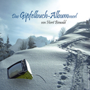 Das Gipfelbuch - Albummerl/Horst Biewald
