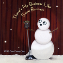 There's No Business Like Snow Business/WMG Cross Country Choir