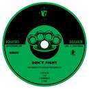 Don't Fight [feat. DiGovanah]/Max Rubadub