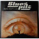 Eyes Don't Lie/Blues Pilz