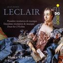 Leclair: Récréation de Musique/Musica Alta Ripa