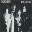 Louie Louie / In The Sticks [Digital 45]/Pretenders