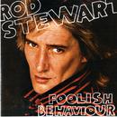 Foolish Behaviour [Expanded Edition]/Rod Stewart