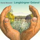 Langbürgner Gstanzl/Horst Biewald