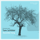 December Song - Christmas Songs for Now/Off Town Music presents Tom Schlüter