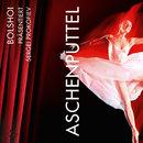 Bolshoi präsentiert Sergei Prokofiev - Aschenputtel/Bolshoi