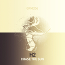 Chase the Sun/H2