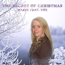 The Secret of Christmas [feat. Ute]/Mazze