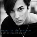 Essentia de magicis/Patrick Kronenberger