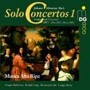 Bach: Complete Solo Concertos Vol. 1/Musica Alta Ripa