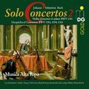 Bach: Complete Solo Concertos Vol. 2/Musica Alta Ripa