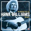 Hank Williams: The Greatest Hits Live: Volume 1/Hank Williams