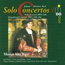 Bach: Complete Solo Concertos Vol. 5/Musica Alta Ripa
