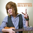 Me And My Uke/Never Shout Never