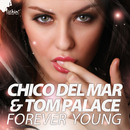 Forever Young/Chico Del Mar