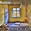 Mach was draus/Andy Ruëpp