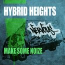 Make Some Noize/Hybrid Heights