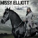 Respect M.E./Missy Elliott