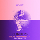 Equal Responsibility (Remixes)/Climbers